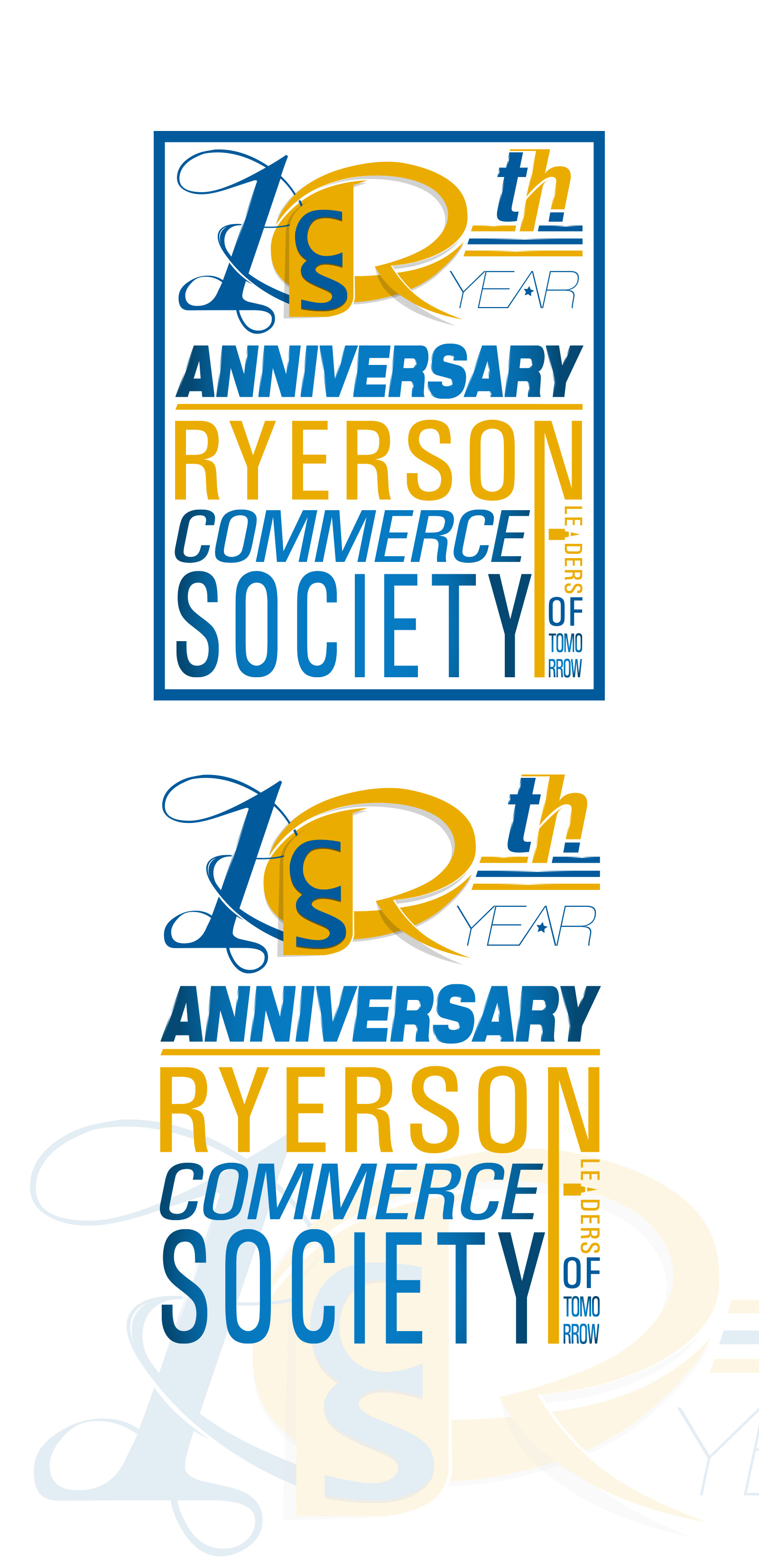 Logo Design by olii - Entry No. 79 in the Logo Design Contest 10 Year Anniversary Logo Design for the Ryerson Commerce Society.