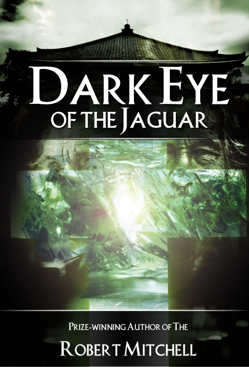 Book Cover Design by Private User - Entry No. 50 in the Book Cover Design Contest Imaginative Book Cover Design for Dark Eye of the Jaguar.