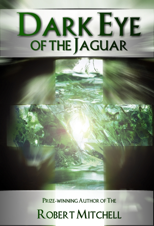 Book Cover Design by Private User - Entry No. 51 in the Book Cover Design Contest Imaginative Book Cover Design for Dark Eye of the Jaguar.