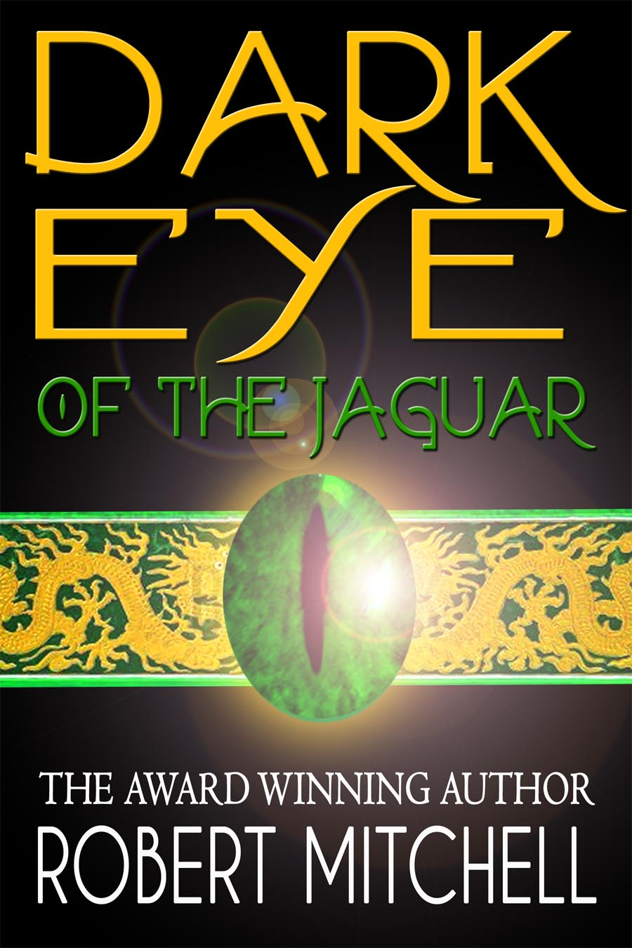 Book Cover Design by gpz - Entry No. 80 in the Book Cover Design Contest Imaginative Book Cover Design for Dark Eye of the Jaguar.