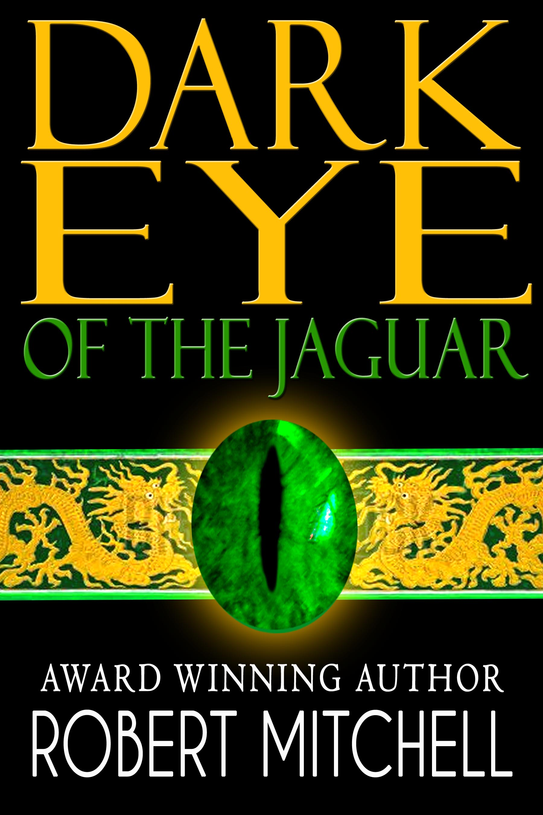 Book Cover Design by gpz - Entry No. 82 in the Book Cover Design Contest Imaginative Book Cover Design for Dark Eye of the Jaguar.