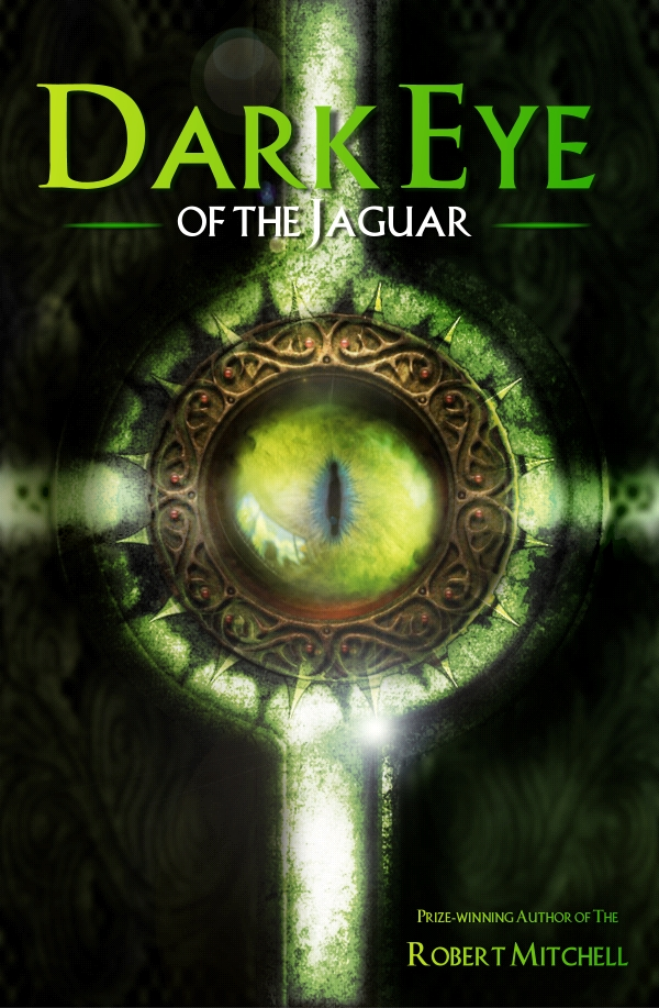 Book Cover Design by Private User - Entry No. 94 in the Book Cover Design Contest Imaginative Book Cover Design for Dark Eye of the Jaguar.