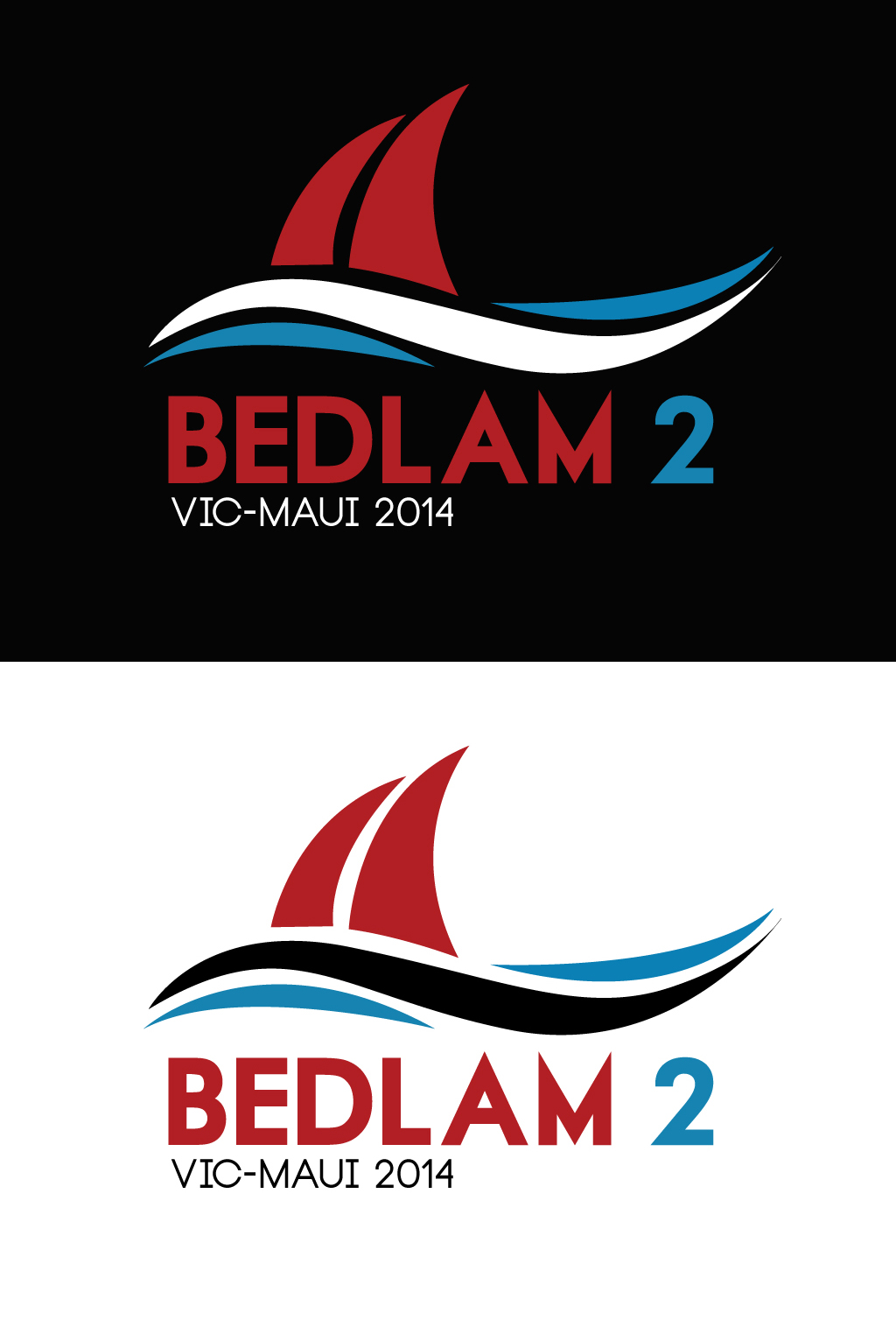 Logo Design by mediaproductionart - Entry No. 18 in the Logo Design Contest Artistic Logo Design for Bedlam 2  Vic-Maui 2014.