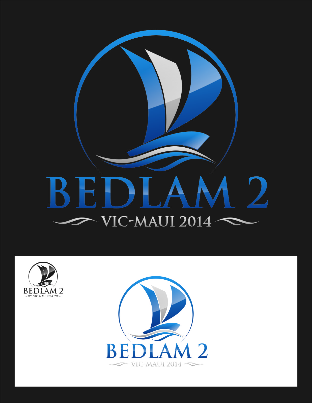 Logo Design by RasYa Muhammad Athaya - Entry No. 20 in the Logo Design Contest Artistic Logo Design for Bedlam 2  Vic-Maui 2014.