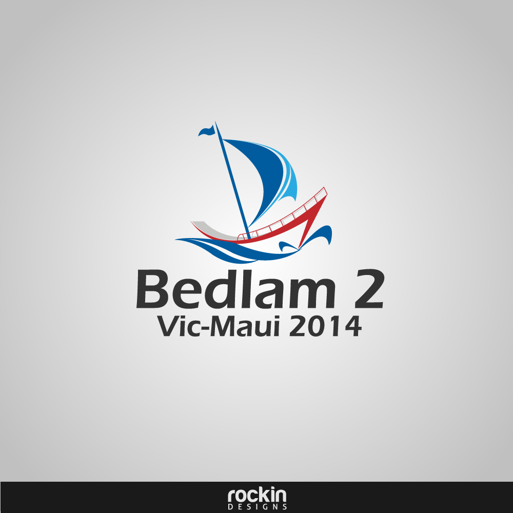 Logo Design by rockin - Entry No. 33 in the Logo Design Contest Artistic Logo Design for Bedlam 2  Vic-Maui 2014.