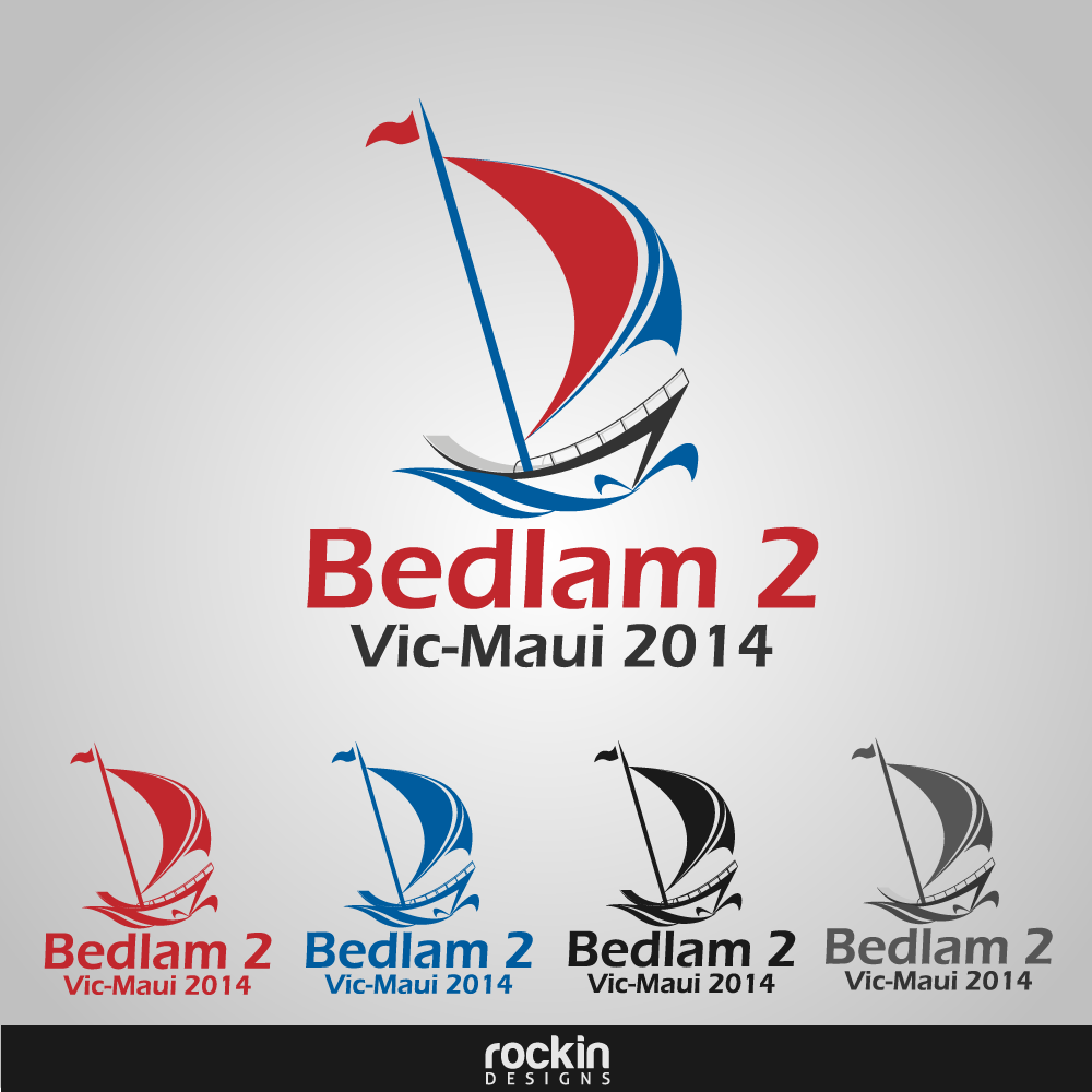 Logo Design by rockin - Entry No. 35 in the Logo Design Contest Artistic Logo Design for Bedlam 2  Vic-Maui 2014.