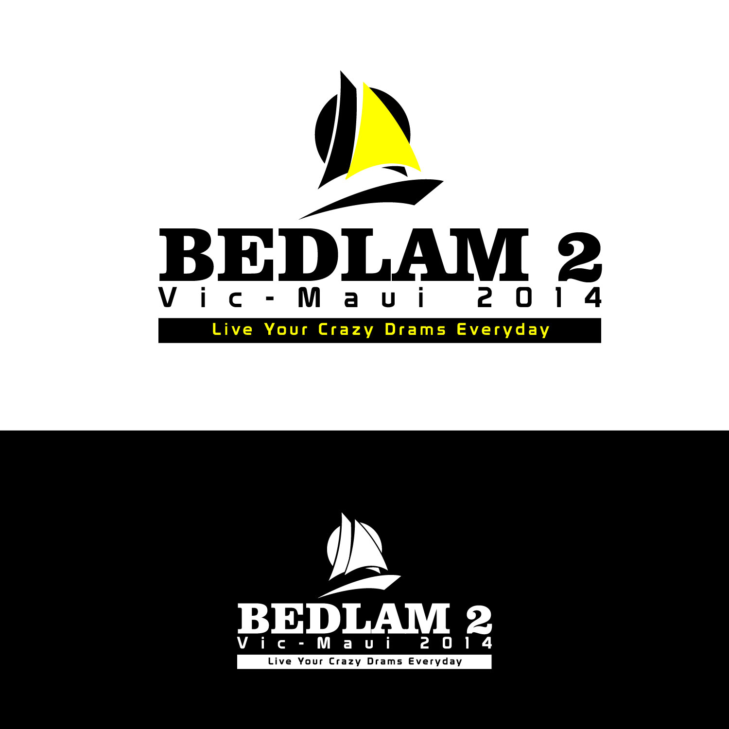 Logo Design by lagalag - Entry No. 38 in the Logo Design Contest Artistic Logo Design for Bedlam 2  Vic-Maui 2014.