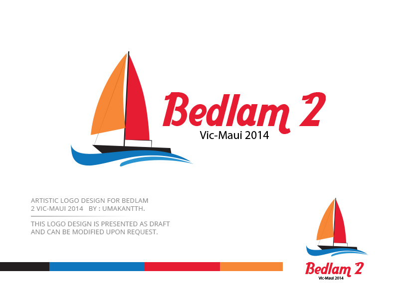 Logo Design by Sai Prathik - Entry No. 44 in the Logo Design Contest Artistic Logo Design for Bedlam 2  Vic-Maui 2014.