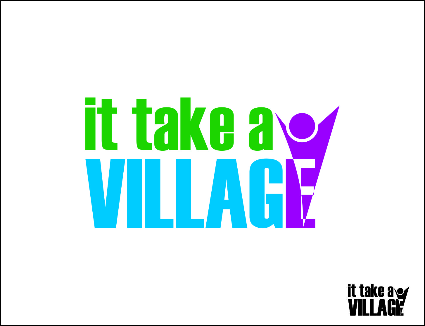 Logo Design by Agus Martoyo - Entry No. 30 in the Logo Design Contest Captivating Logo Design for It Takes A Village.