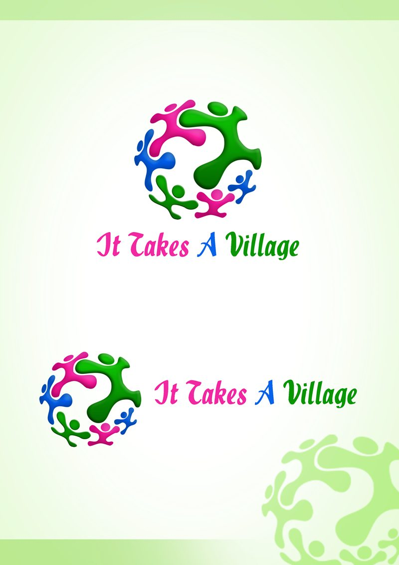 Logo Design by Respati Himawan - Entry No. 40 in the Logo Design Contest Captivating Logo Design for It Takes A Village.