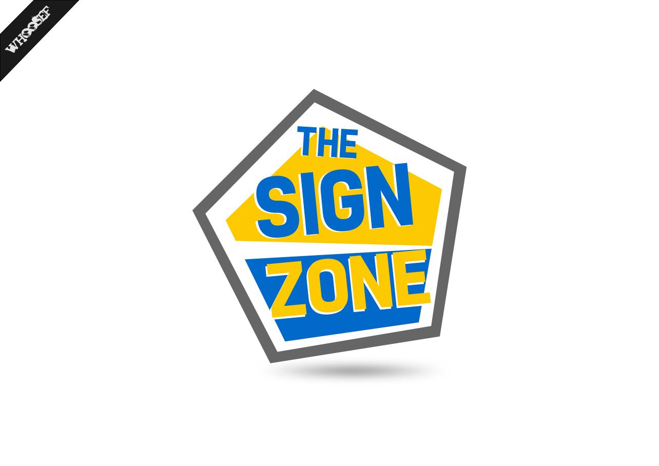 Logo Design by whoosef - Entry No. 66 in the Logo Design Contest Fun Logo Design for The Sign Zone.
