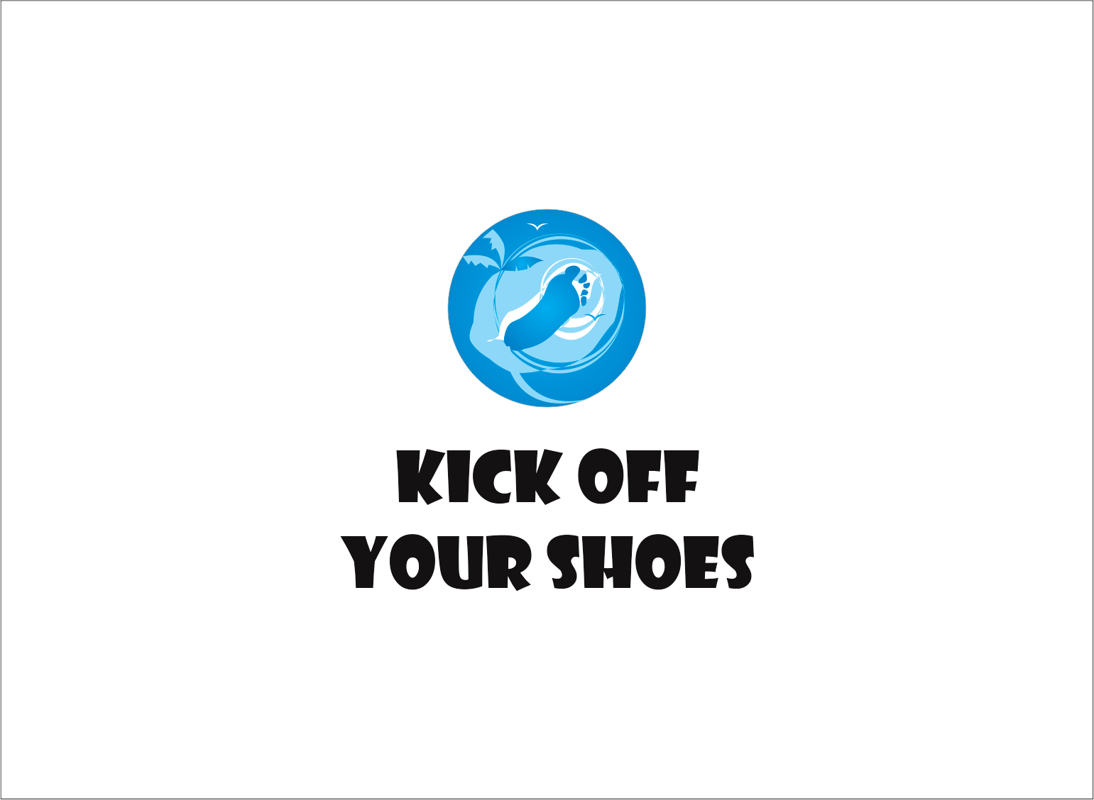 Logo Design by Armada Jamaluddin - Entry No. 42 in the Logo Design Contest New Logo Design for Kick Off Your Shoes.