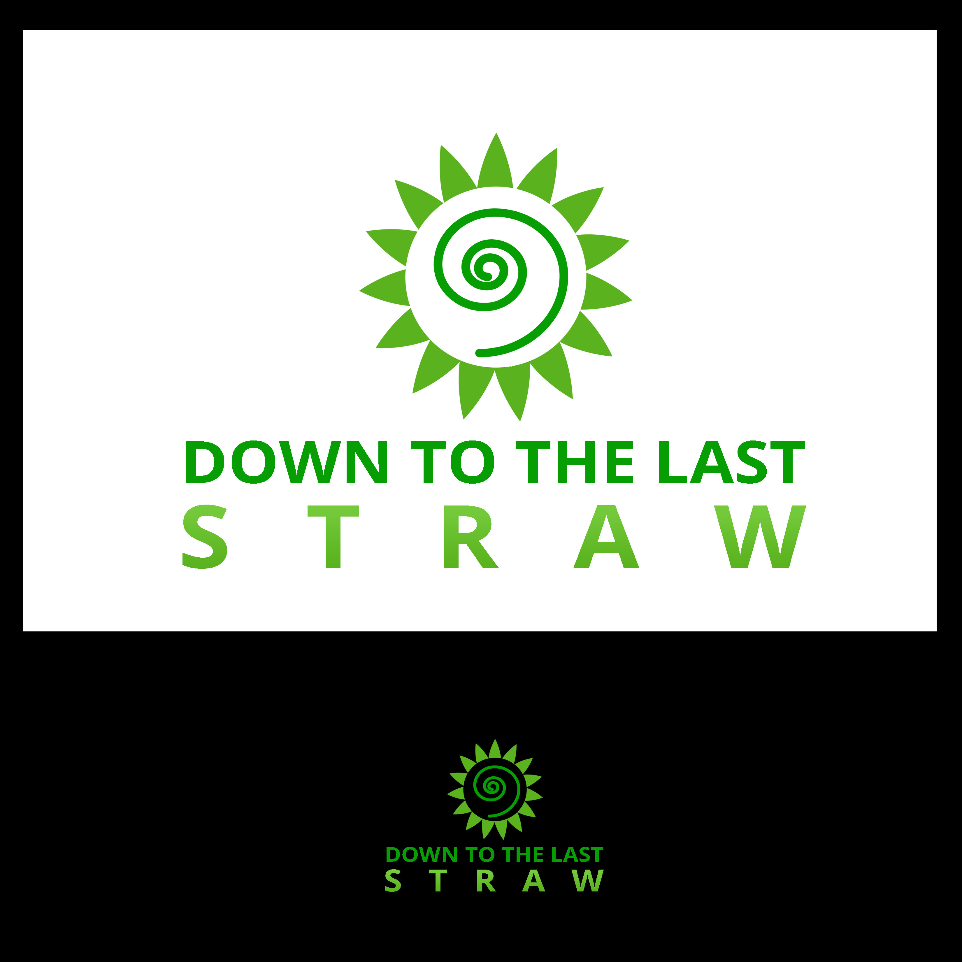 Logo Design by Allan Esclamado - Entry No. 8 in the Logo Design Contest New Logo Design for DOWN TO THE LAST STRAW.