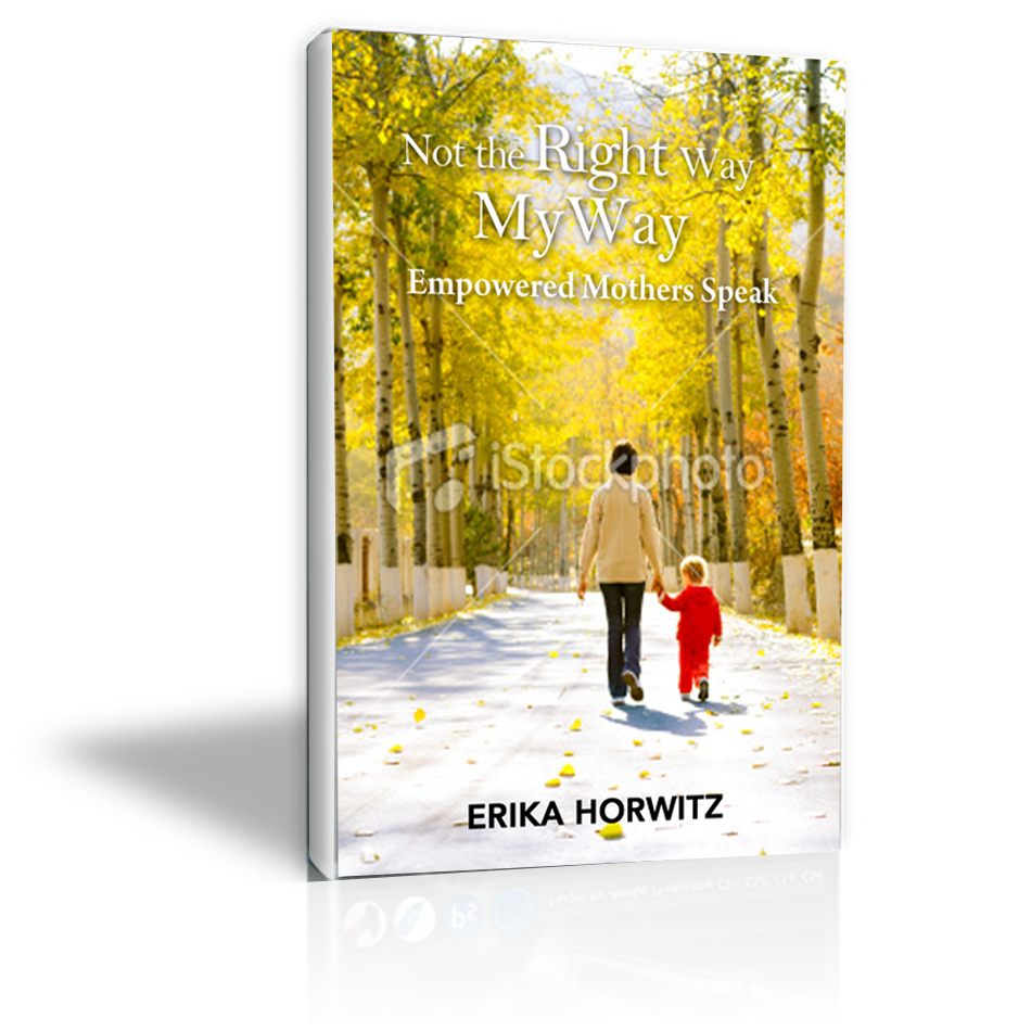 Book Cover Design by keekee360 - Entry No. 4 in the Book Cover Design Contest Not the Right Way, My Way: Empowered Mothers  Speak.