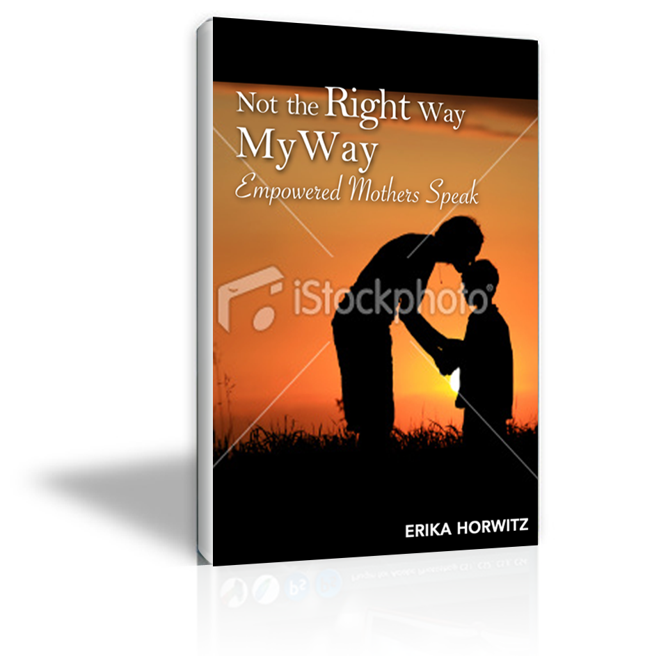 Book Cover Design by keekee360 - Entry No. 5 in the Book Cover Design Contest Not the Right Way, My Way: Empowered Mothers  Speak.