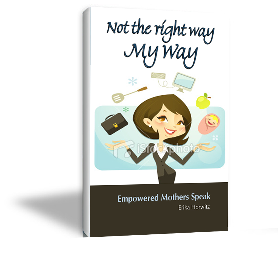 Book Cover Design by bhasura - Entry No. 28 in the Book Cover Design Contest Not the Right Way, My Way: Empowered Mothers  Speak.