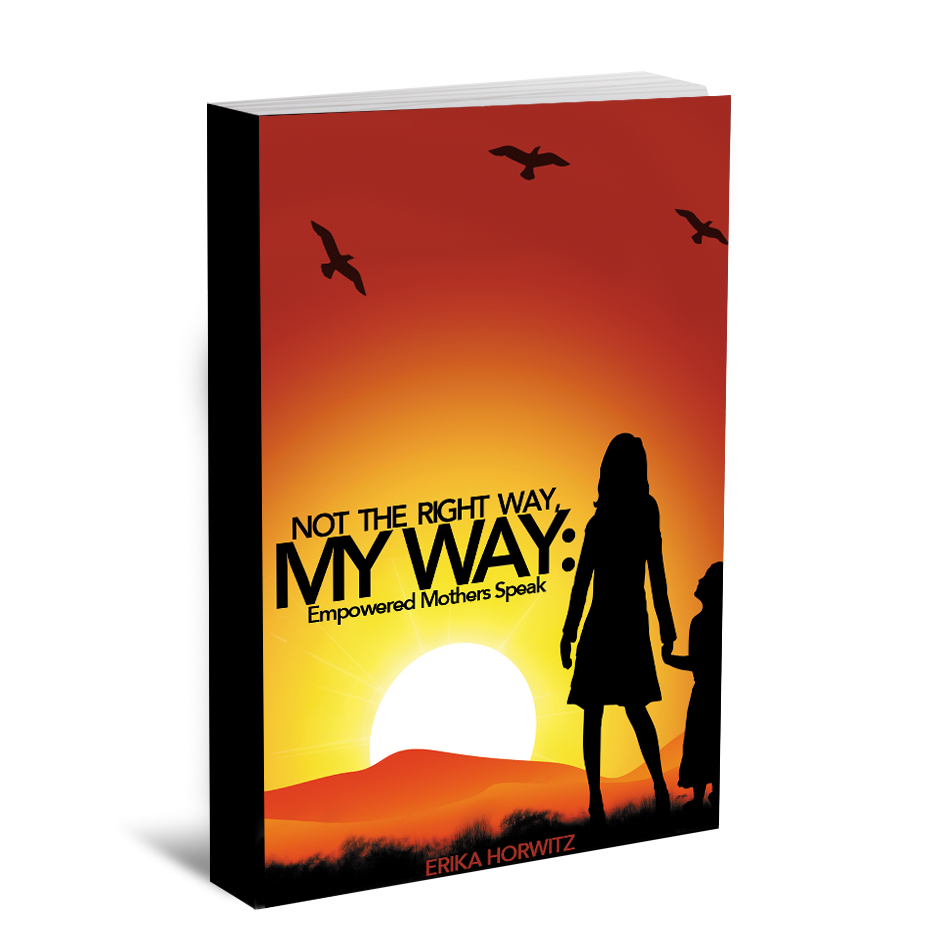 Book Cover Design by bambino - Entry No. 31 in the Book Cover Design Contest Not the Right Way, My Way: Empowered Mothers  Speak.