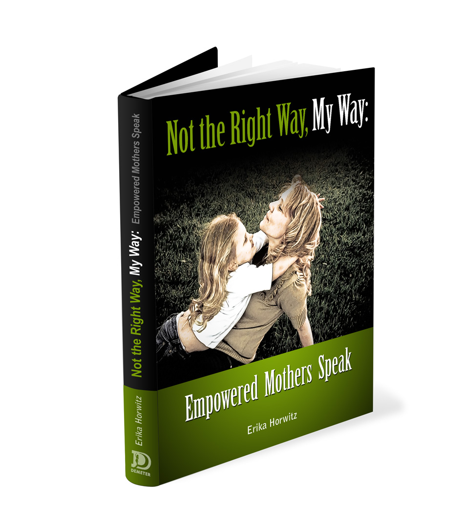 Book Cover Design by Private User - Entry No. 34 in the Book Cover Design Contest Not the Right Way, My Way: Empowered Mothers  Speak.