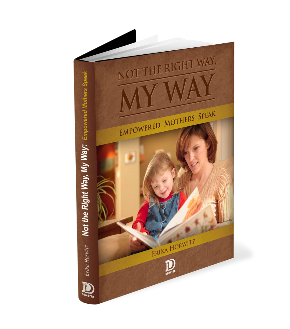 Book Cover Design by Private User - Entry No. 35 in the Book Cover Design Contest Not the Right Way, My Way: Empowered Mothers  Speak.