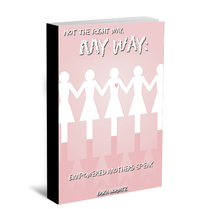 Book Cover Design by bambino - Entry No. 97 in the Book Cover Design Contest Not the Right Way, My Way: Empowered Mothers  Speak.