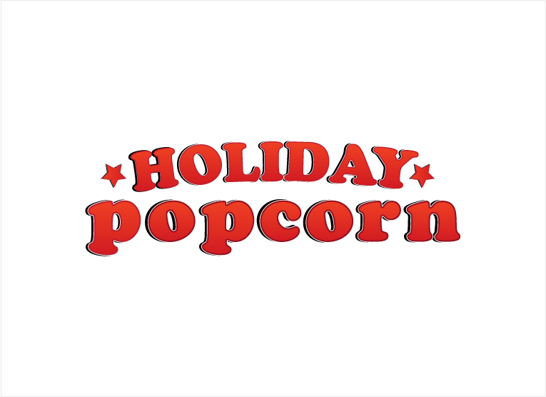 Logo Design by melpomena - Entry No. 56 in the Logo Design Contest Holiday Popcorn.