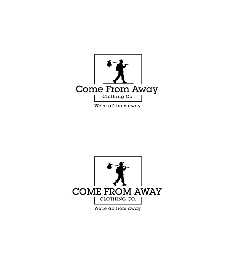 Logo Design by Tauhid Shaikh - Entry No. 112 in the Logo Design Contest Artistic Logo Design for Come From Away Clothing Company.