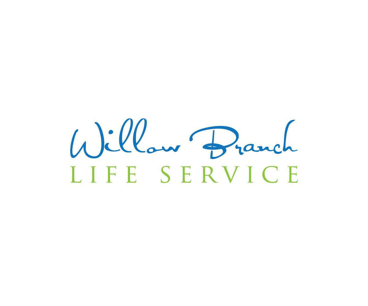 Logo Design by Desing Paglla - Entry No. 361 in the Logo Design Contest Artistic Logo Design for Willow Branch Life Service.