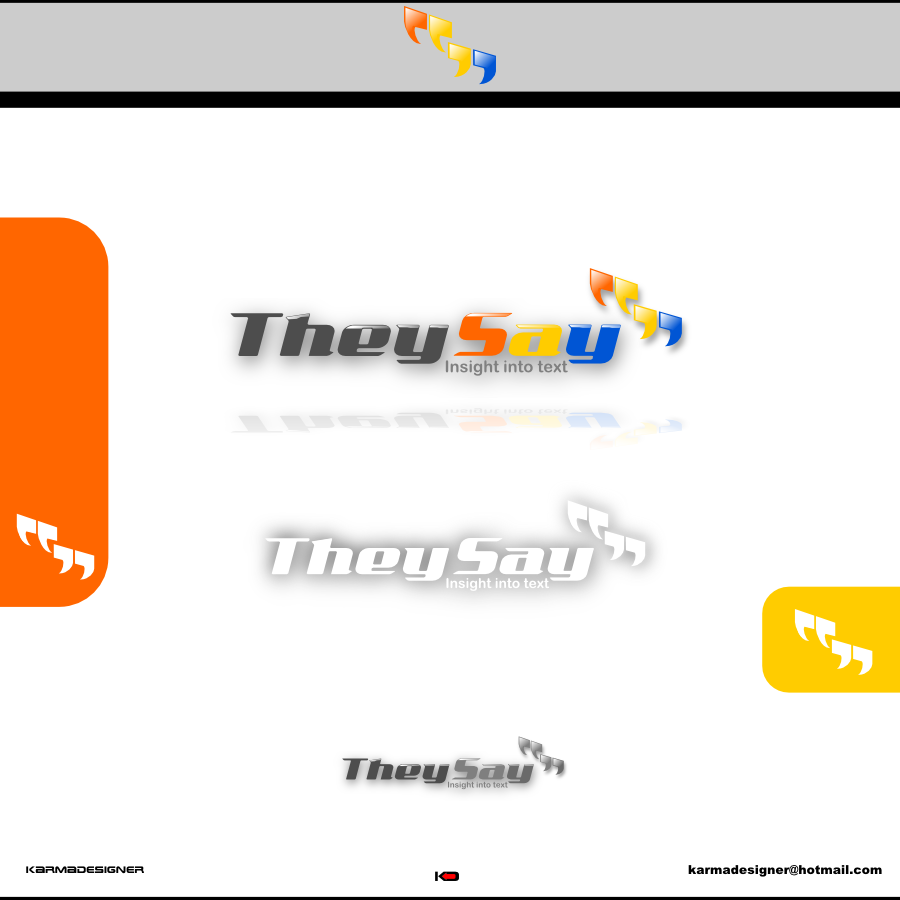 Logo Design by karmadesigner - Entry No. 35 in the Logo Design Contest TheySay - Insight Into Text.
