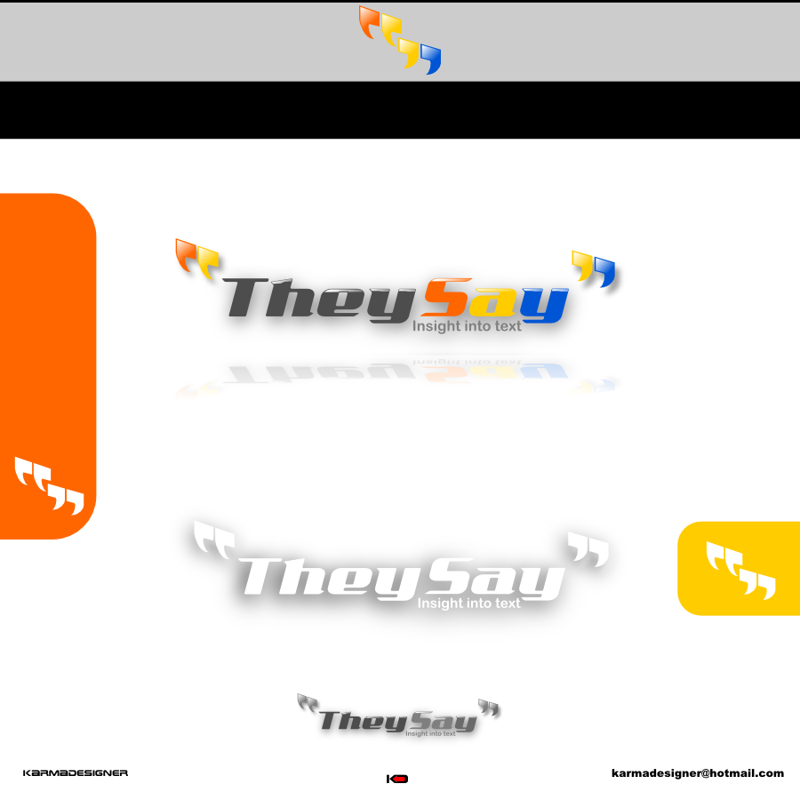 Logo Design by karmadesigner - Entry No. 45 in the Logo Design Contest TheySay - Insight Into Text.