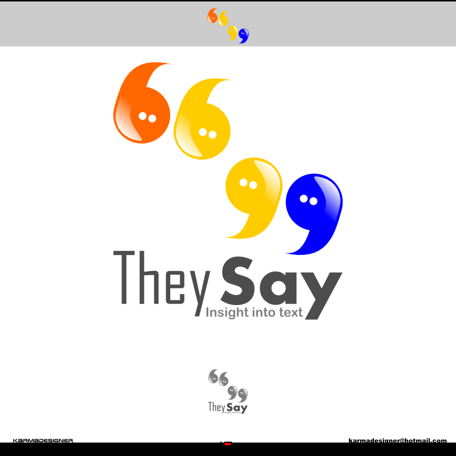 Logo Design by karmadesigner - Entry No. 50 in the Logo Design Contest TheySay - Insight Into Text.