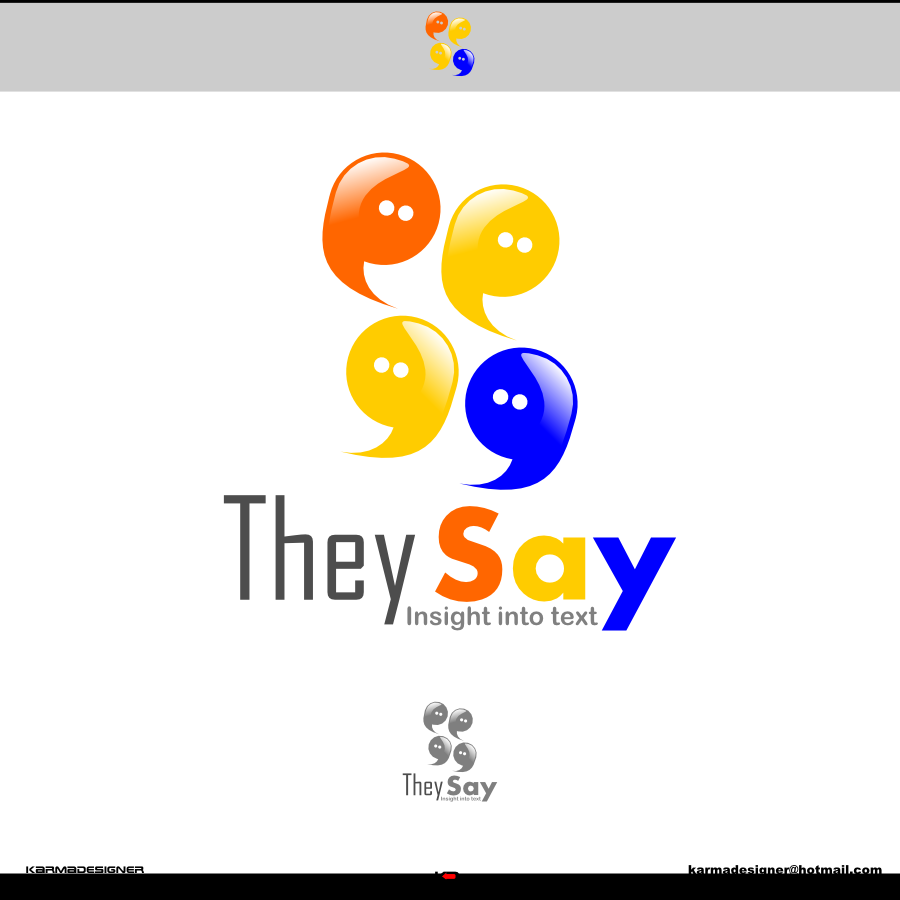 Logo Design by karmadesigner - Entry No. 51 in the Logo Design Contest TheySay - Insight Into Text.