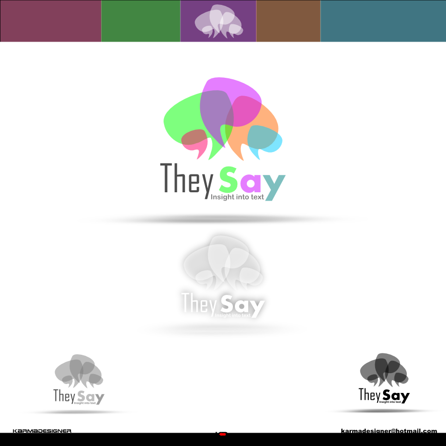 Logo Design by karmadesigner - Entry No. 54 in the Logo Design Contest TheySay - Insight Into Text.