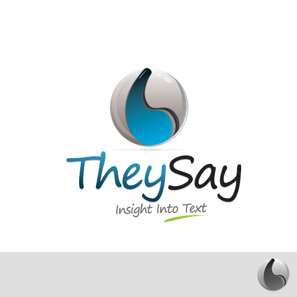 Logo Design by rockpinoy - Entry No. 68 in the Logo Design Contest TheySay - Insight Into Text.