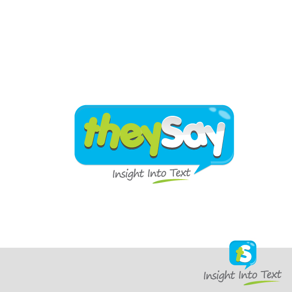Logo Design by rockpinoy - Entry No. 69 in the Logo Design Contest TheySay - Insight Into Text.
