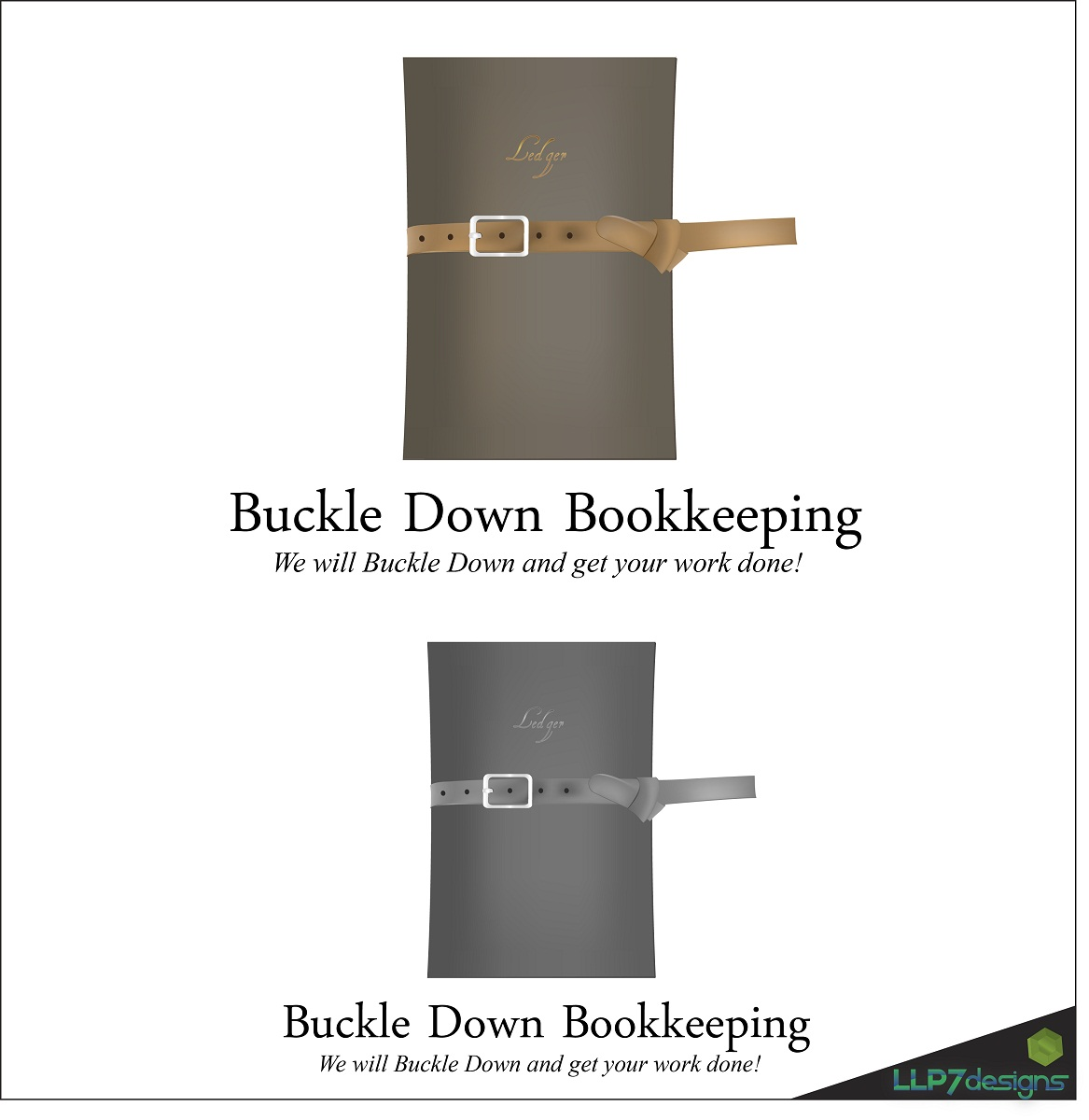 Logo Design by LLP7 - Entry No. 23 in the Logo Design Contest Unique Logo Design Wanted for Buckle Down Bookkeeping Service.