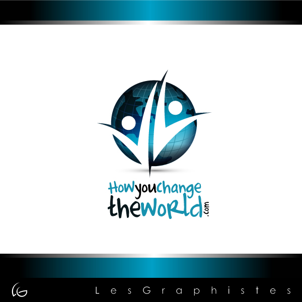 Logo Design by Les-Graphistes - Entry No. 12 in the Logo Design Contest Logo Design Needed for Exciting New Company HowYouChangeTheWorld.com.