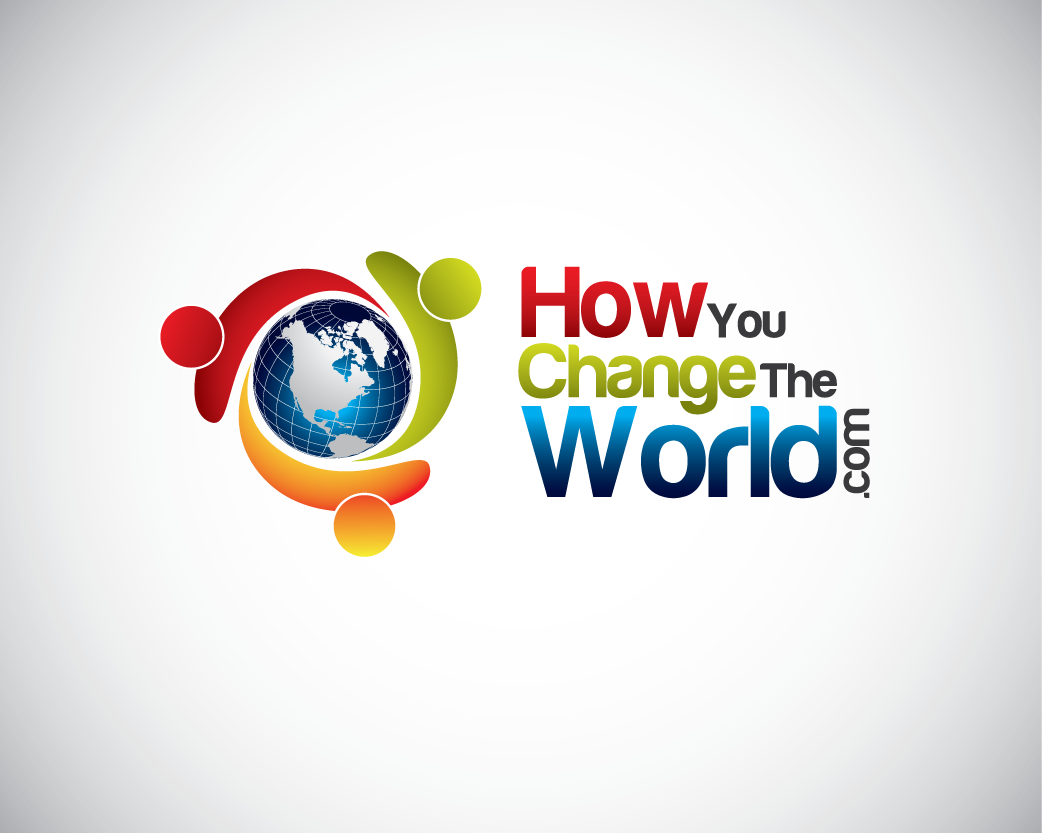 Logo Design by Private User - Entry No. 36 in the Logo Design Contest Logo Design Needed for Exciting New Company HowYouChangeTheWorld.com.