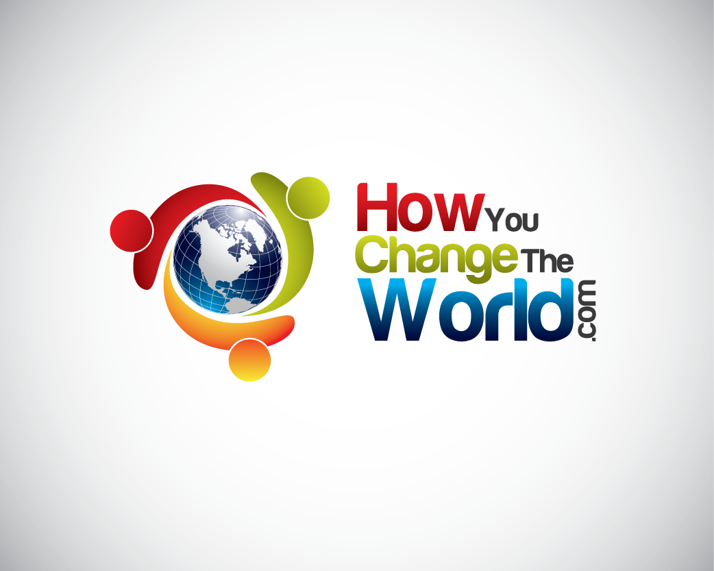 Logo Design by Private User - Entry No. 37 in the Logo Design Contest Logo Design Needed for Exciting New Company HowYouChangeTheWorld.com.