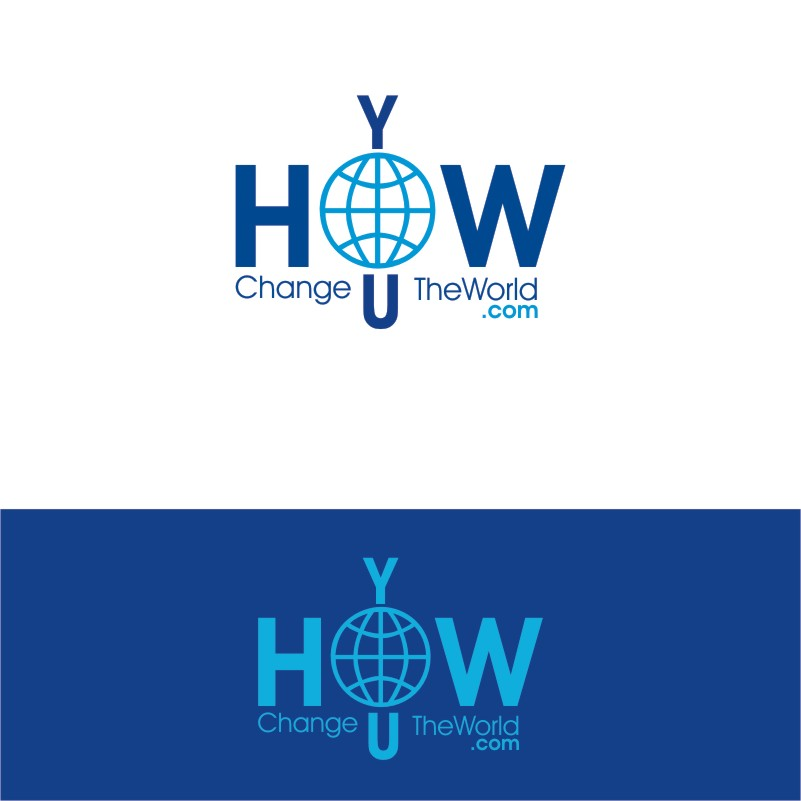 Logo Design by Private User - Entry No. 60 in the Logo Design Contest Logo Design Needed for Exciting New Company HowYouChangeTheWorld.com.