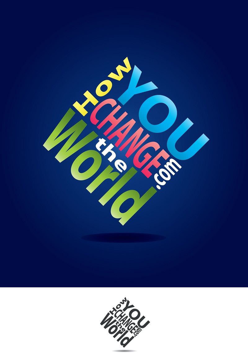 Logo Design by kowreck - Entry No. 62 in the Logo Design Contest Logo Design Needed for Exciting New Company HowYouChangeTheWorld.com.
