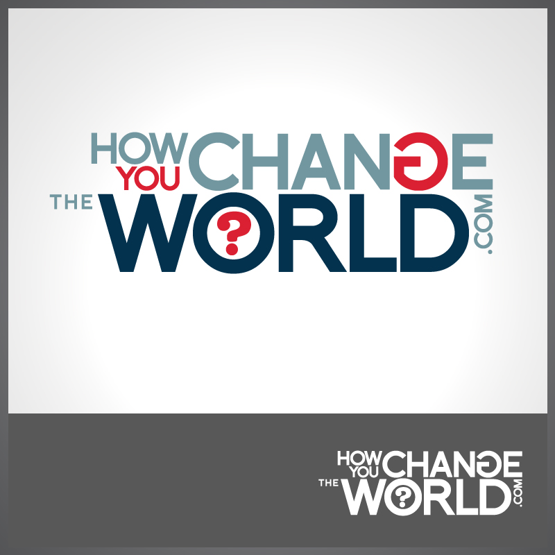 Logo Design by Number-Eight-Design - Entry No. 67 in the Logo Design Contest Logo Design Needed for Exciting New Company HowYouChangeTheWorld.com.