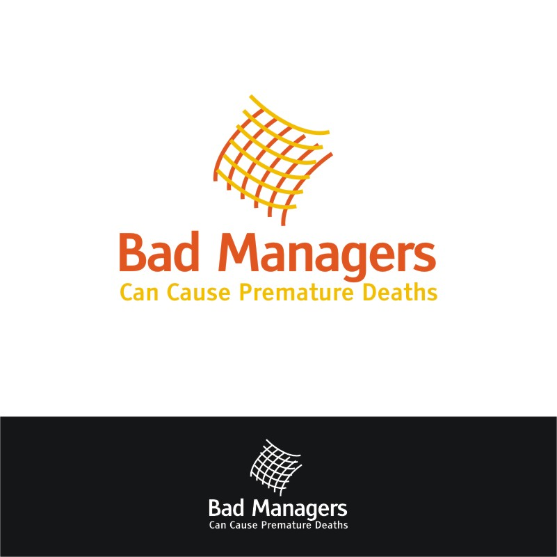 Logo Design by Private User - Entry No. 2 in the Logo Design Contest Unique Logo Design Wanted for Bad Managers Can Cause Premature Deaths.
