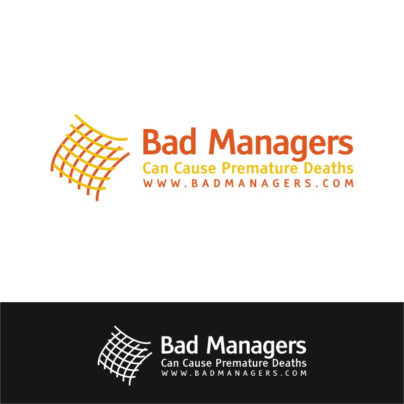 Logo Design by Private User - Entry No. 6 in the Logo Design Contest Unique Logo Design Wanted for Bad Managers Can Cause Premature Deaths.