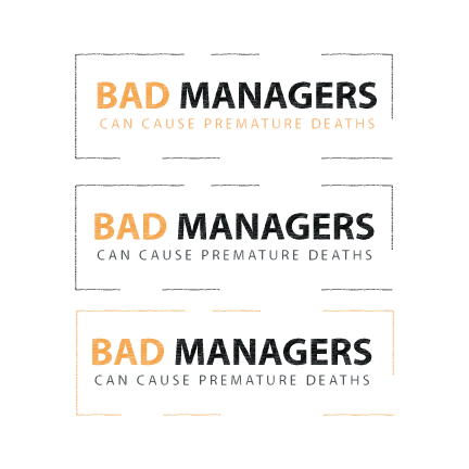 Logo Design by Ricky Frutos - Entry No. 21 in the Logo Design Contest Unique Logo Design Wanted for Bad Managers Can Cause Premature Deaths.
