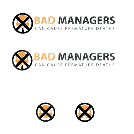 Logo Design by Ricky Frutos - Entry No. 22 in the Logo Design Contest Unique Logo Design Wanted for Bad Managers Can Cause Premature Deaths.