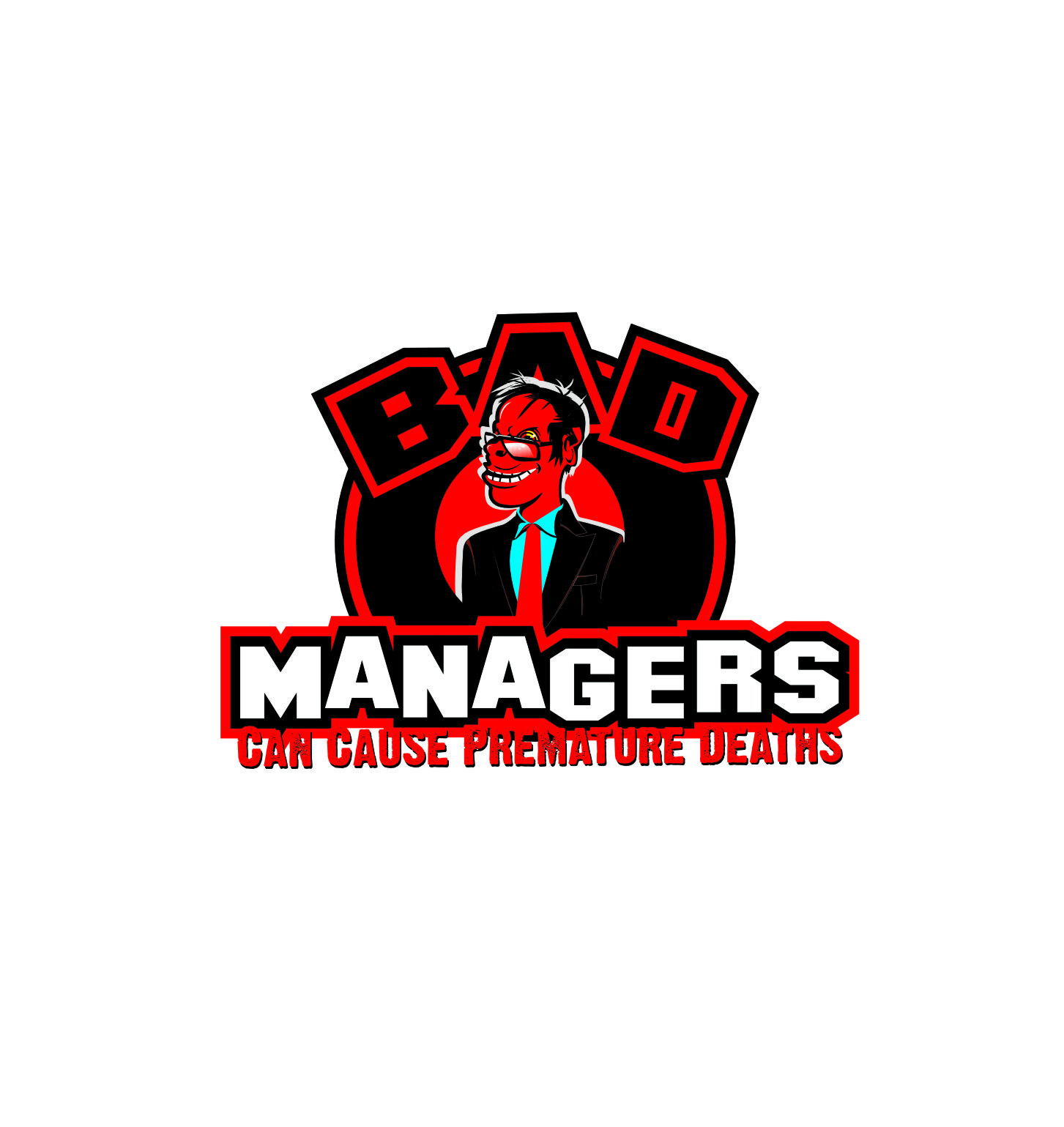Logo Design by Private User - Entry No. 25 in the Logo Design Contest Unique Logo Design Wanted for Bad Managers Can Cause Premature Deaths.