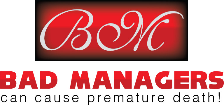 Logo Design by Private User - Entry No. 26 in the Logo Design Contest Unique Logo Design Wanted for Bad Managers Can Cause Premature Deaths.