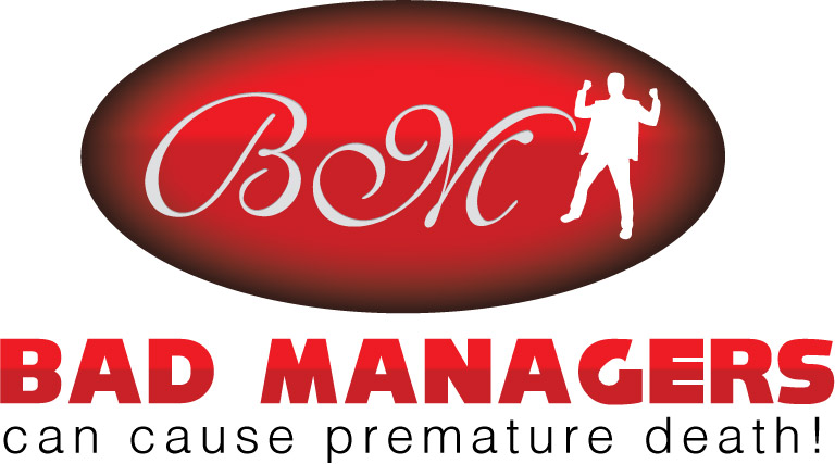 Logo Design by Private User - Entry No. 27 in the Logo Design Contest Unique Logo Design Wanted for Bad Managers Can Cause Premature Deaths.