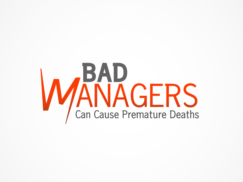 Logo Design by Niki_e_Z - Entry No. 30 in the Logo Design Contest Unique Logo Design Wanted for Bad Managers Can Cause Premature Deaths.