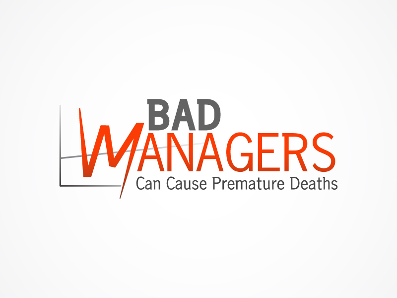 Logo Design by Niki_e_Z - Entry No. 32 in the Logo Design Contest Unique Logo Design Wanted for Bad Managers Can Cause Premature Deaths.